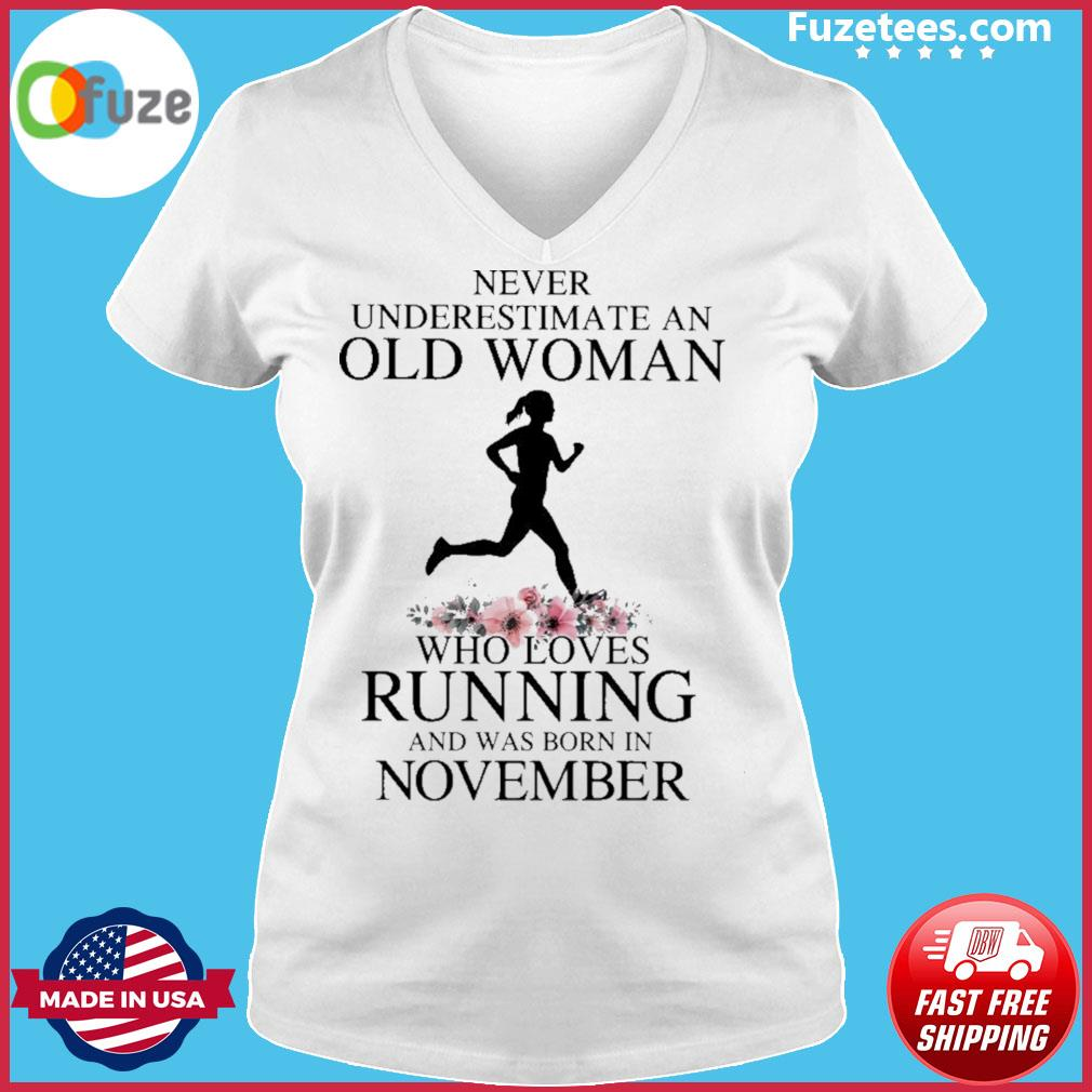Never underestimate old man who loves Running and was born In November s Ladies V-neck