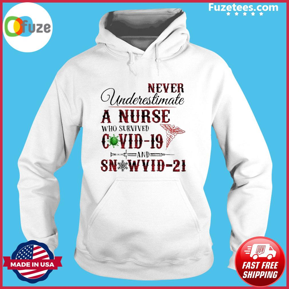 Plaid never underestimate a Nurse who survived Covid 19 Snowvid 21 s Hoodie