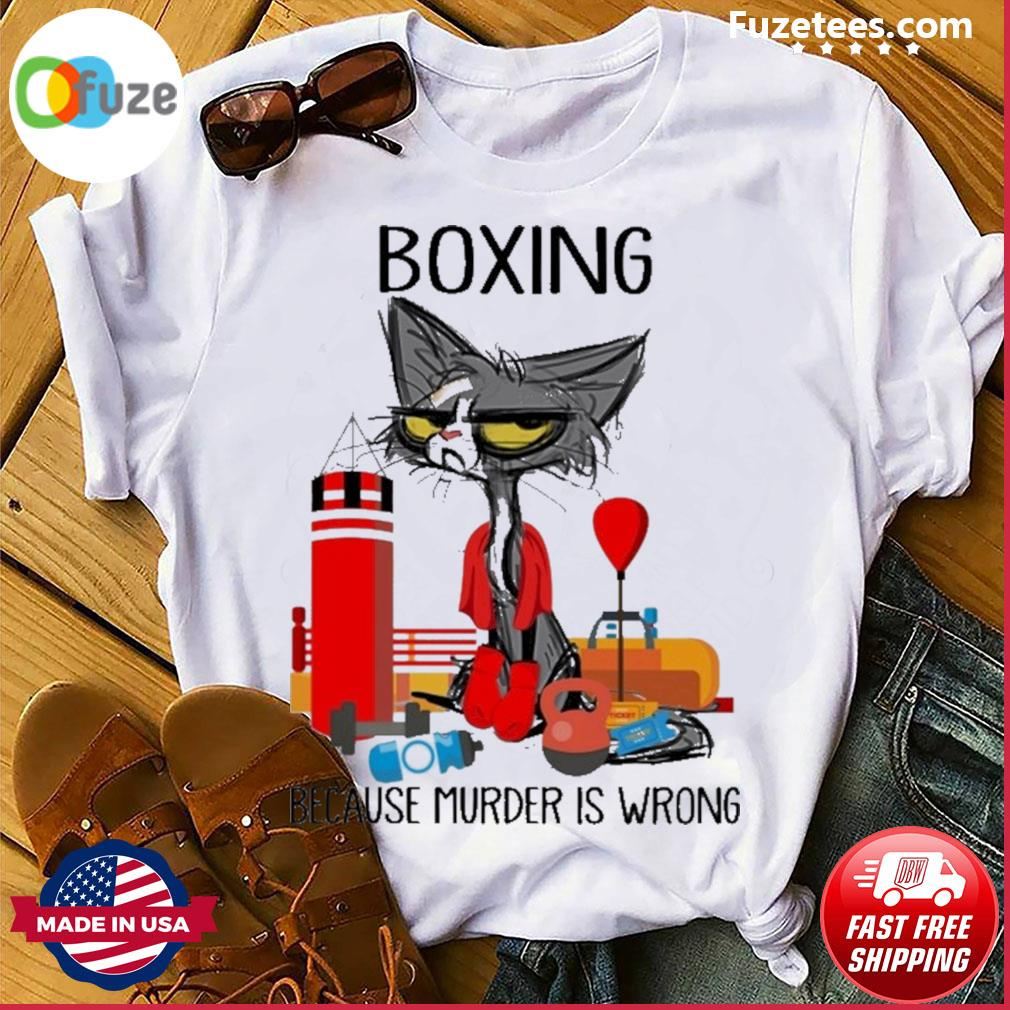 Black Cat Boxing because murder Is wrong shirt