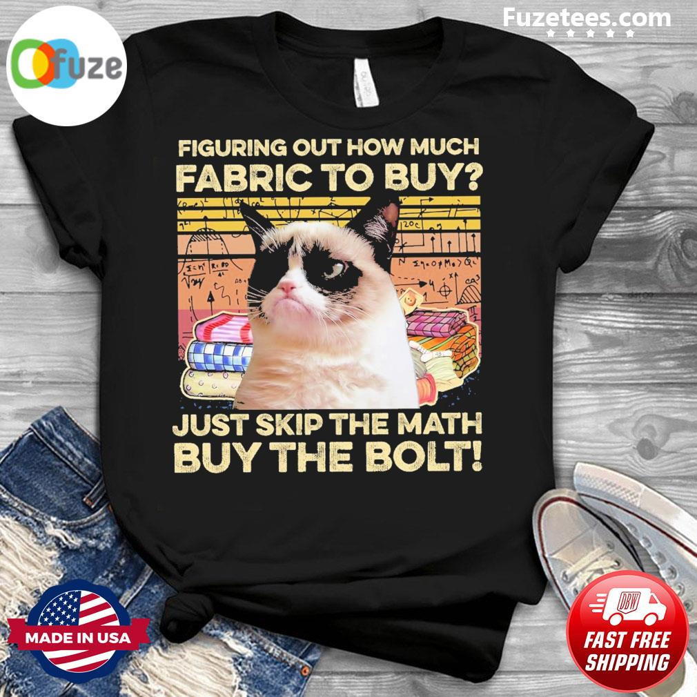 Cat figuring out how much Fabric to buy just skip the math by the bolt vintage shirt