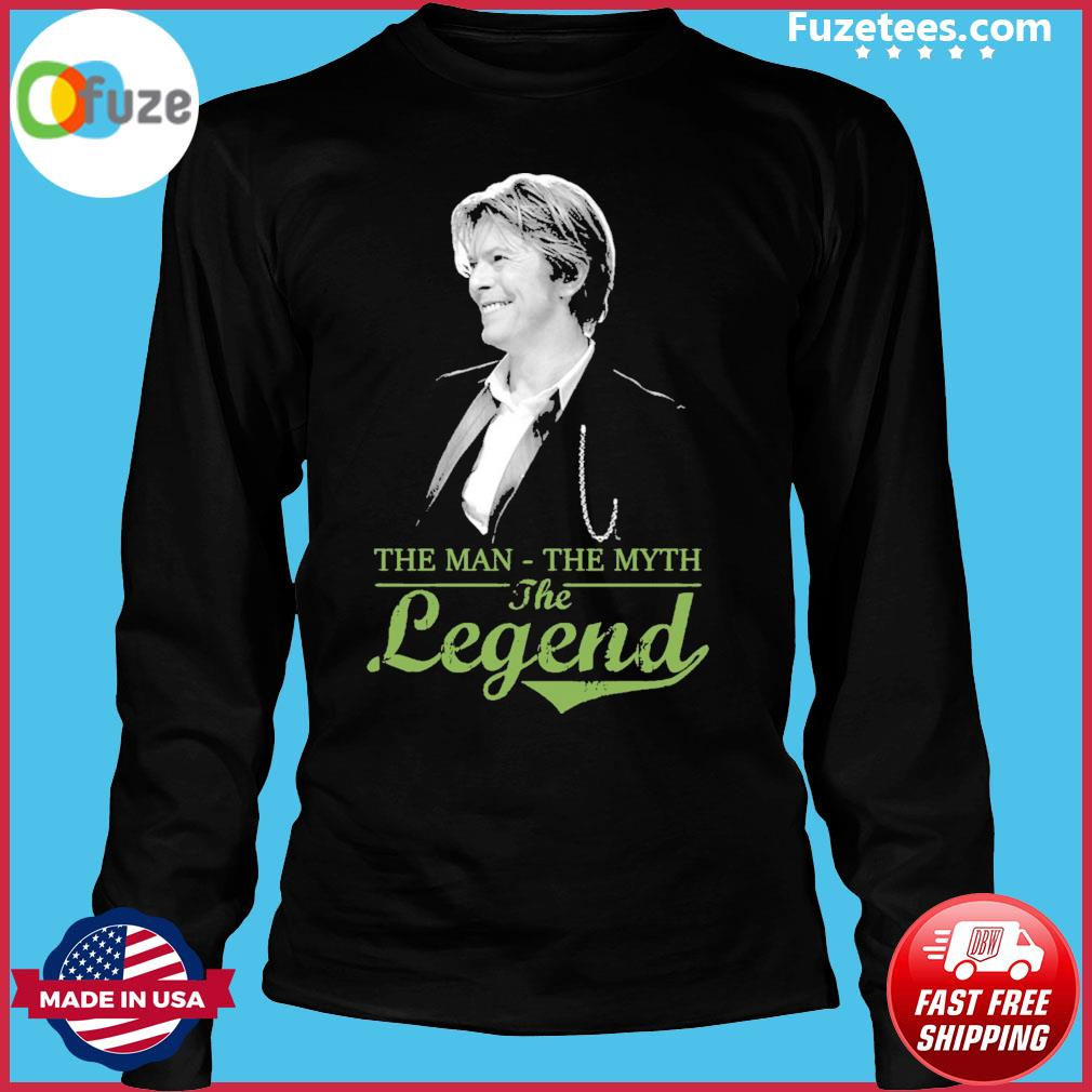 David Bowie the man the myth the legend Long Sleeve