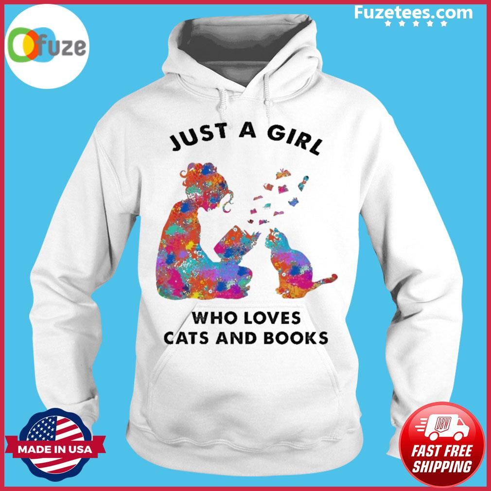 Just a girl who loves Cats and Books Hoodie