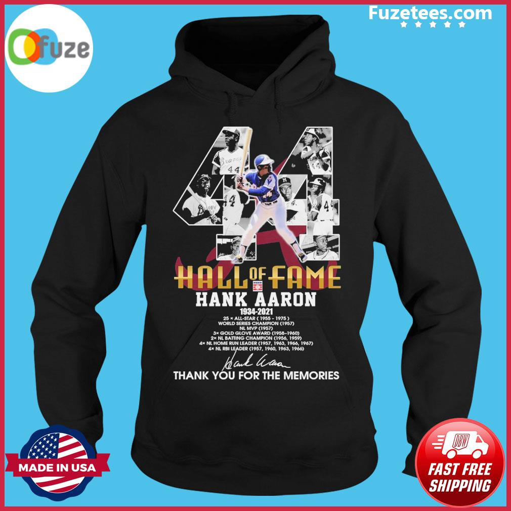 44 Hall of Fame Hank Aaron 1934 2021 signature thank you for the memories Hoodie