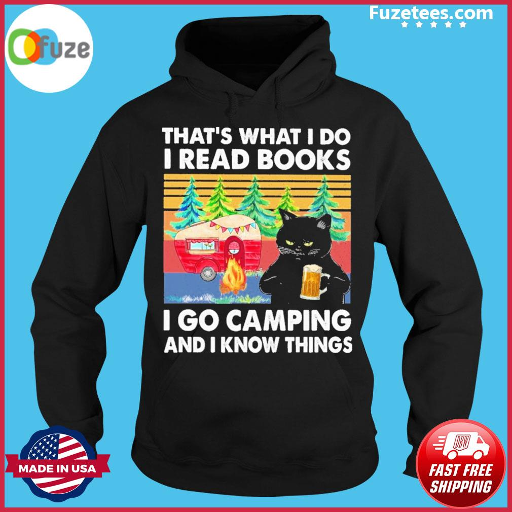 Black Cat That's what I do I read Books I go Camping and I know things vintage Hoodie