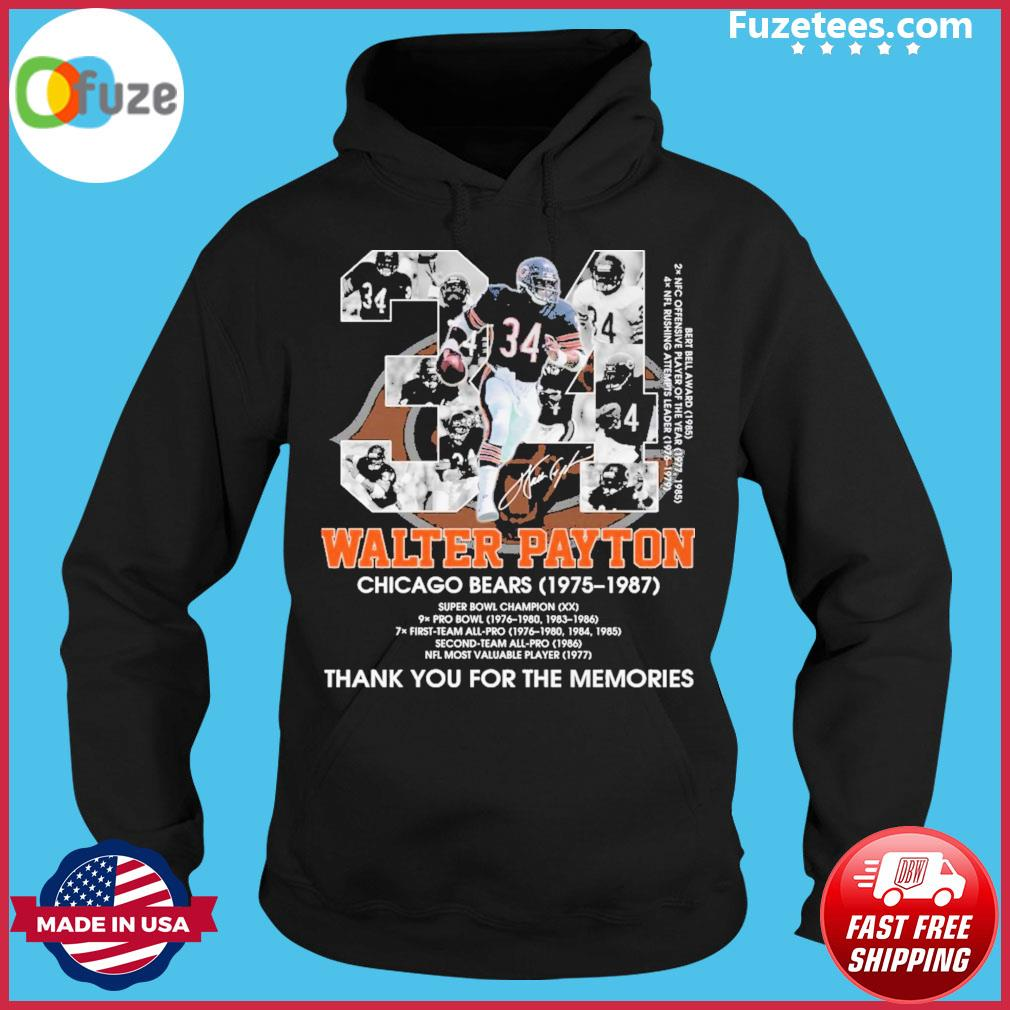 34 Walter Payton Chicago Bears 1975 1987 signatures thank you for the memories Hoodie