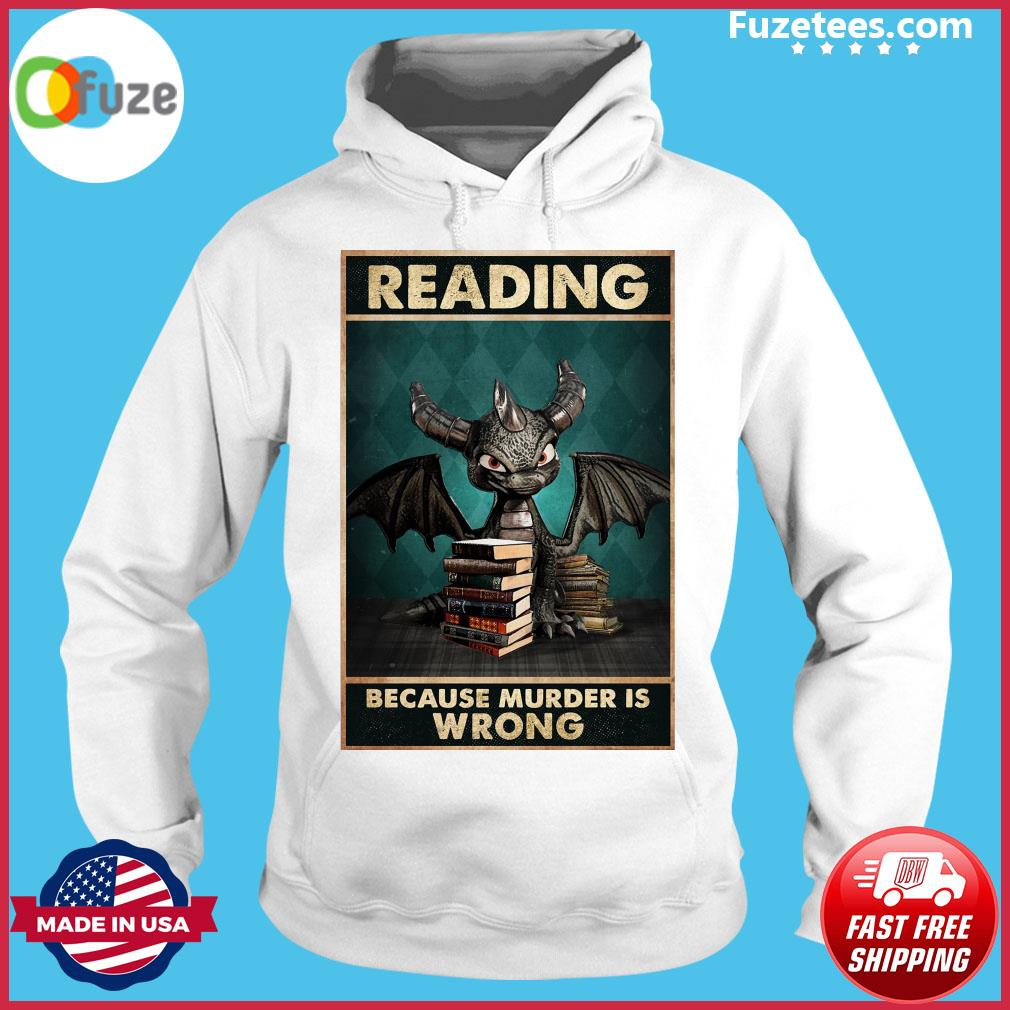 Toothless Dragon reading because murder Is wrong Hoodie