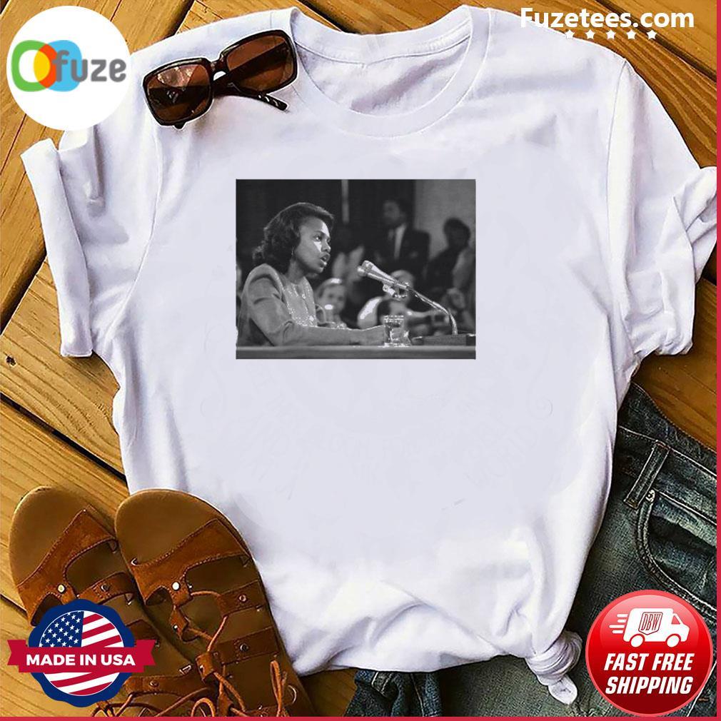 We Still Believe Anita Hill shirt