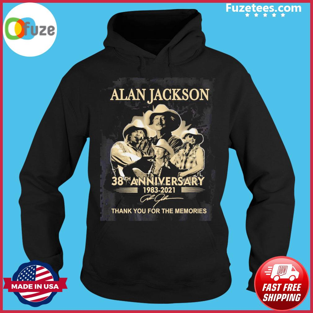 Alan Jackson 38th anniversary 1983 2021 signature thank you for the memories Hoodie