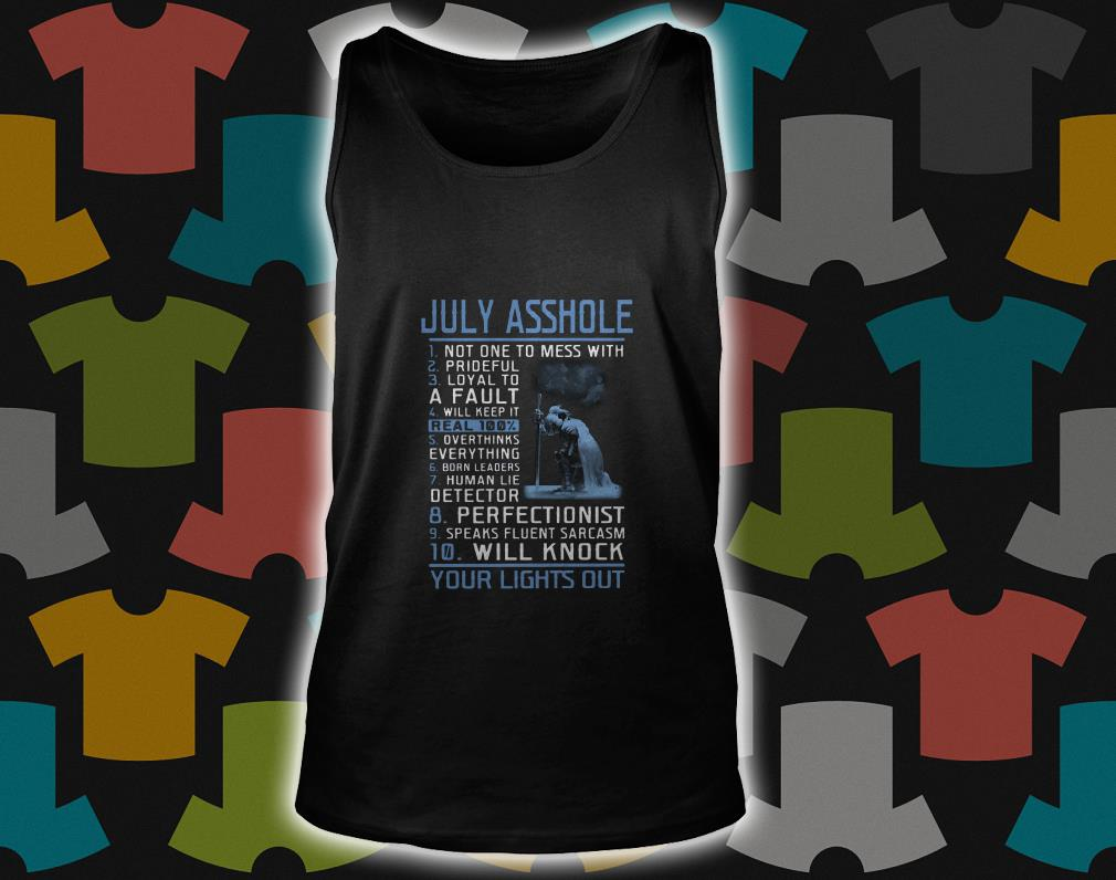 July Asshole No One To Mess With Prideful tank top