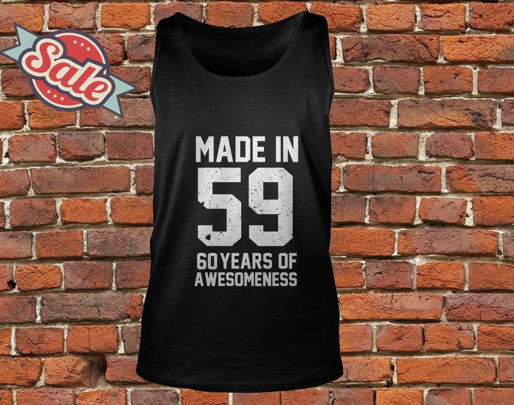 Made in 59 60 years of awesomeness tank top