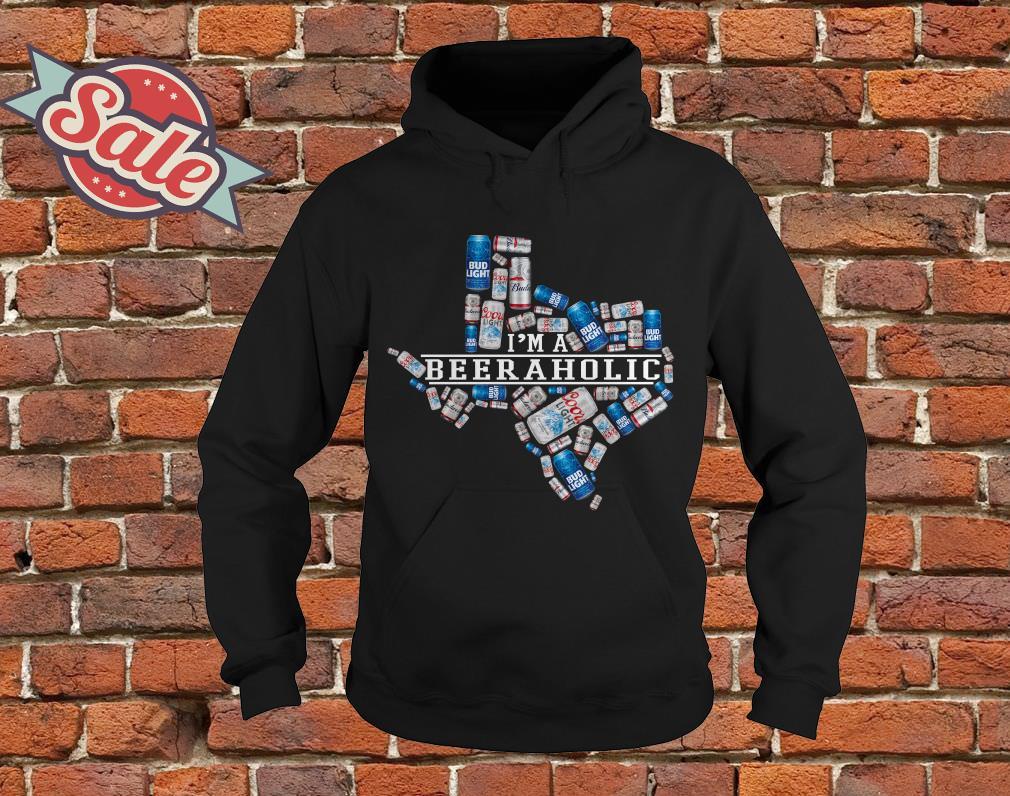 I'm a beeraholic texas hoodie