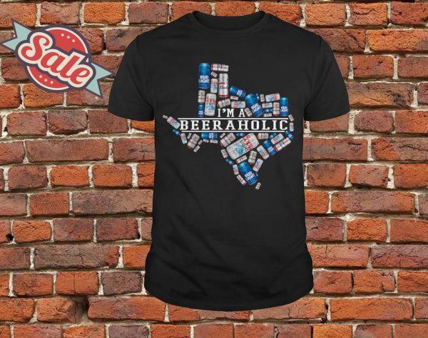 I'm a beeraholic texas shirt