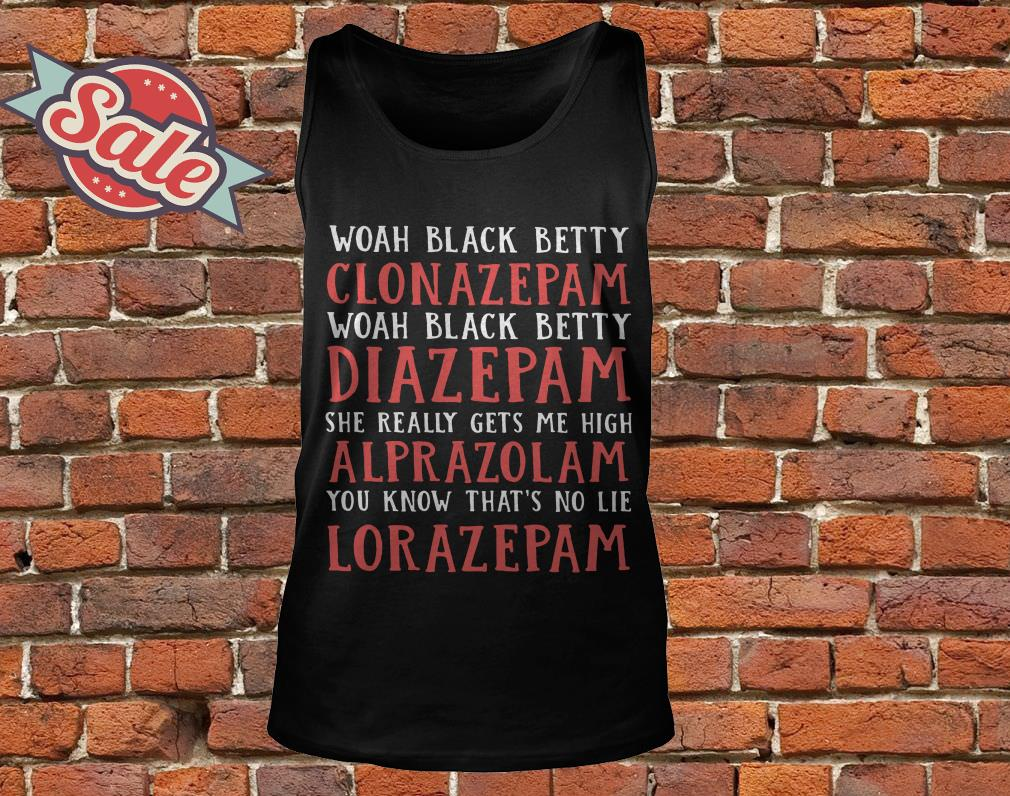 Woah Black Betty Clonazepam Woah Black Betty Diazepam tank top