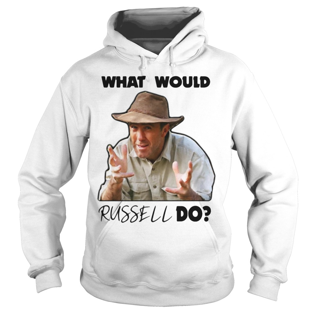 What Would Russel Do hoodie