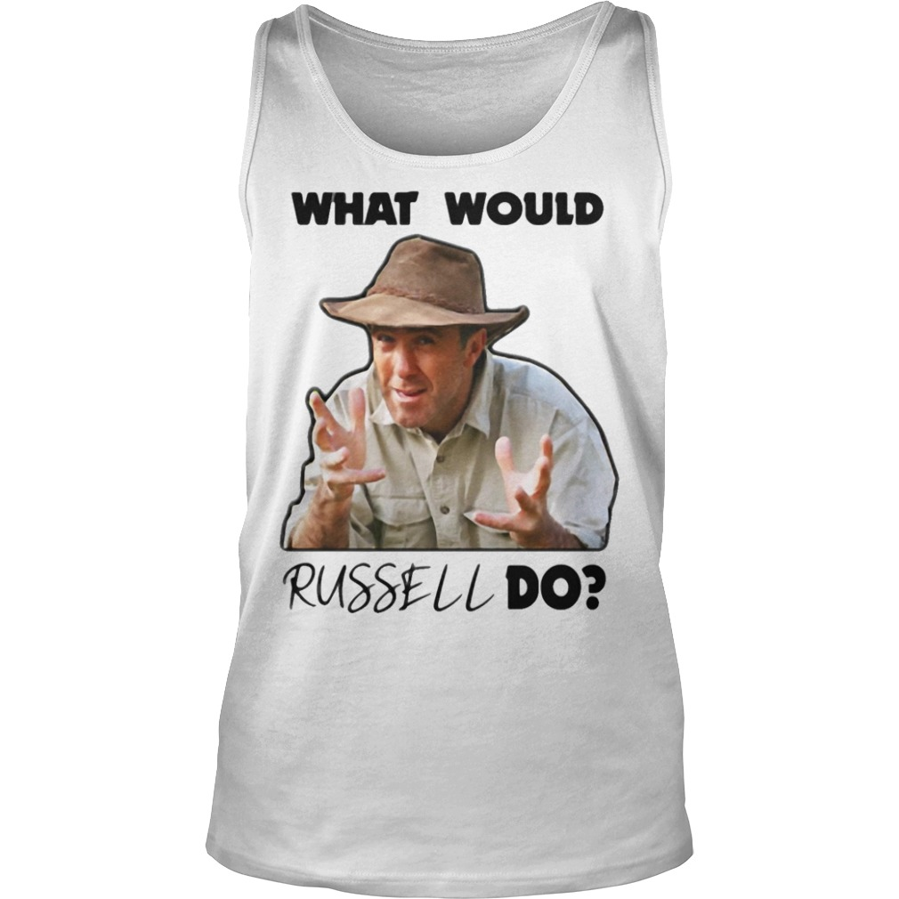 What Would Russel Do tank top