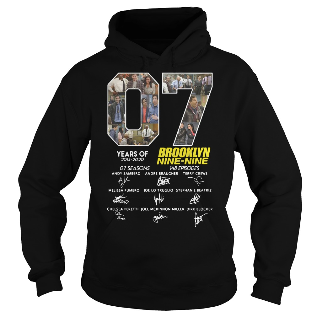 07 Years Of Brooklyn Nine Nine Signature hoodie