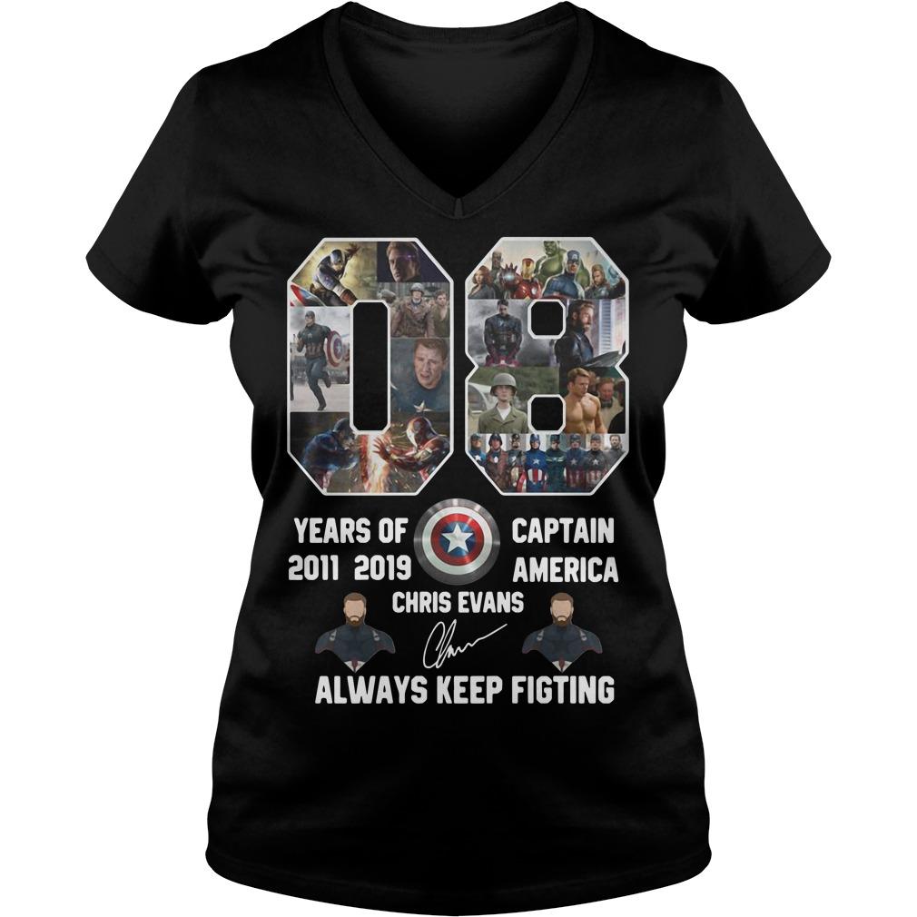08 Years of 2011 2019 Captain America Chris Evans Always keep fighting ladies tee
