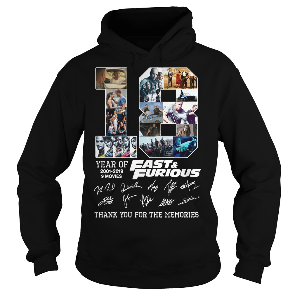 18th Fast And Furious 2001 2019 anniversary signature hoodie