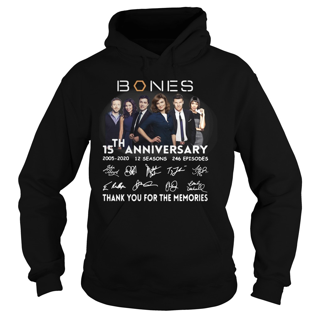 15th anniversary bones thank you for the memories hoodie