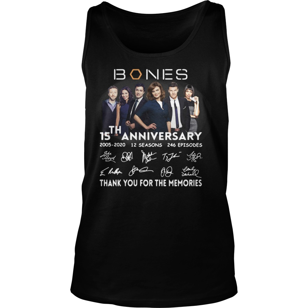 15th anniversary bones thank you for the memories tank top
