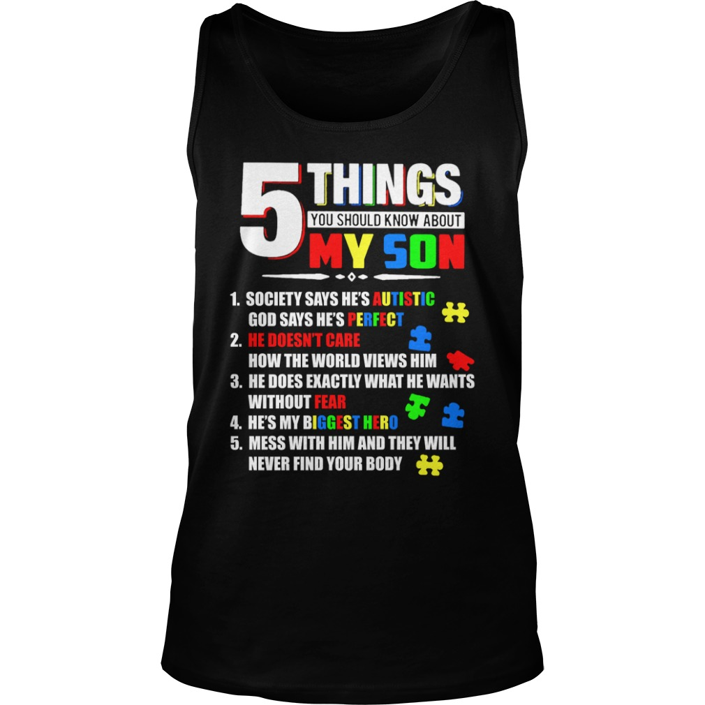5 Things You Should Know About My Son autism tank top