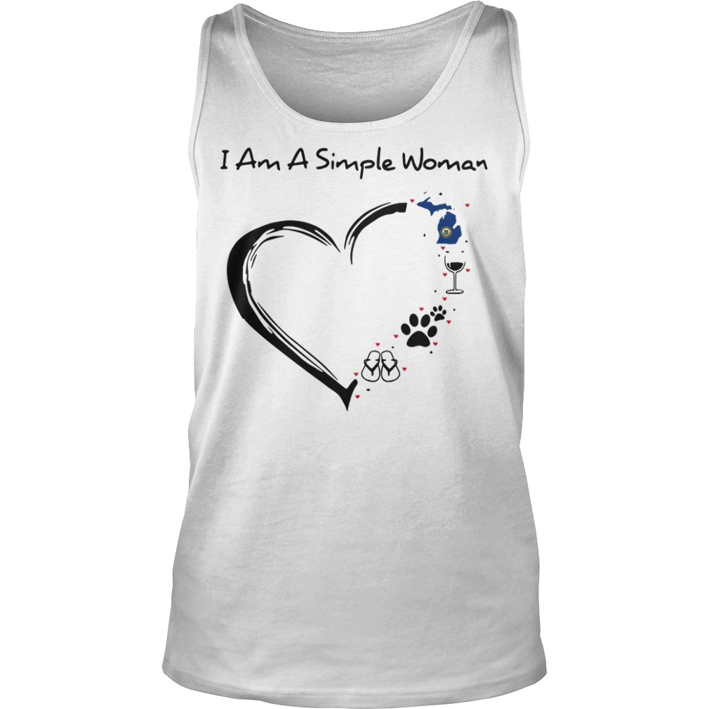 I Am A Simple Woman Heart Michigan Wine Dogs And Flip tank top