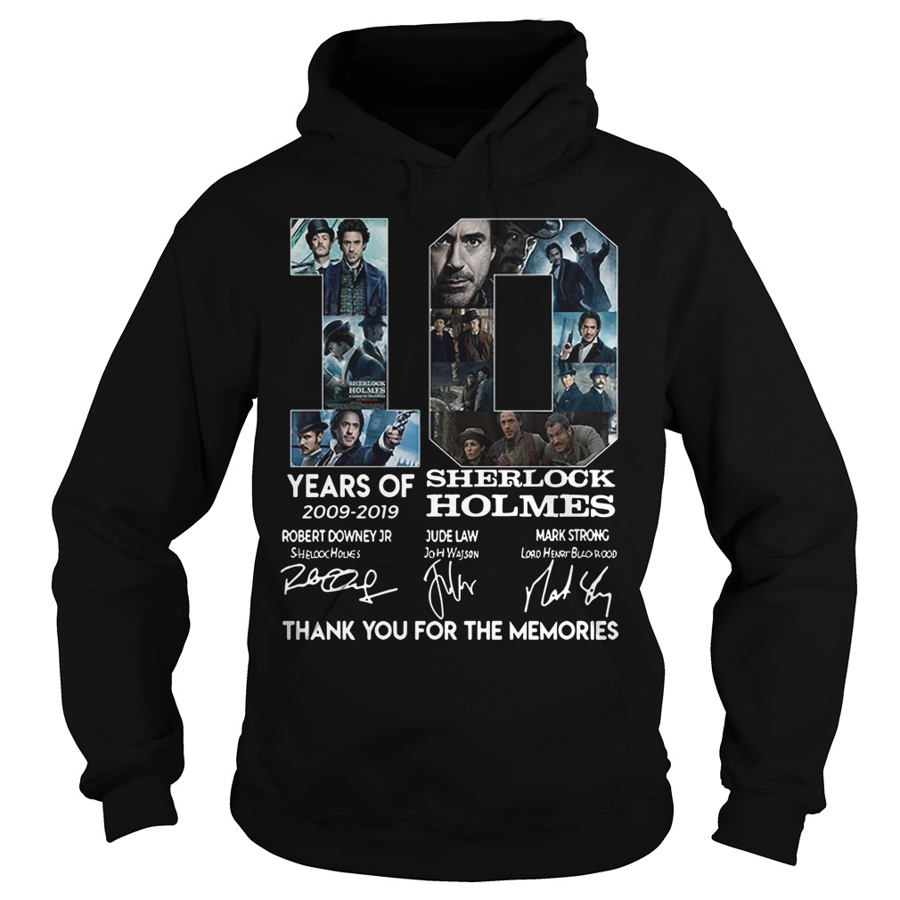 10 Years of Sherlock Holmes thank you for the memories hoodie