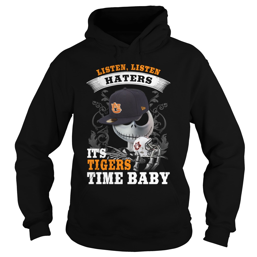 Listen haters It's Auburn Tigers Time Baby Jack Skellington hoodie