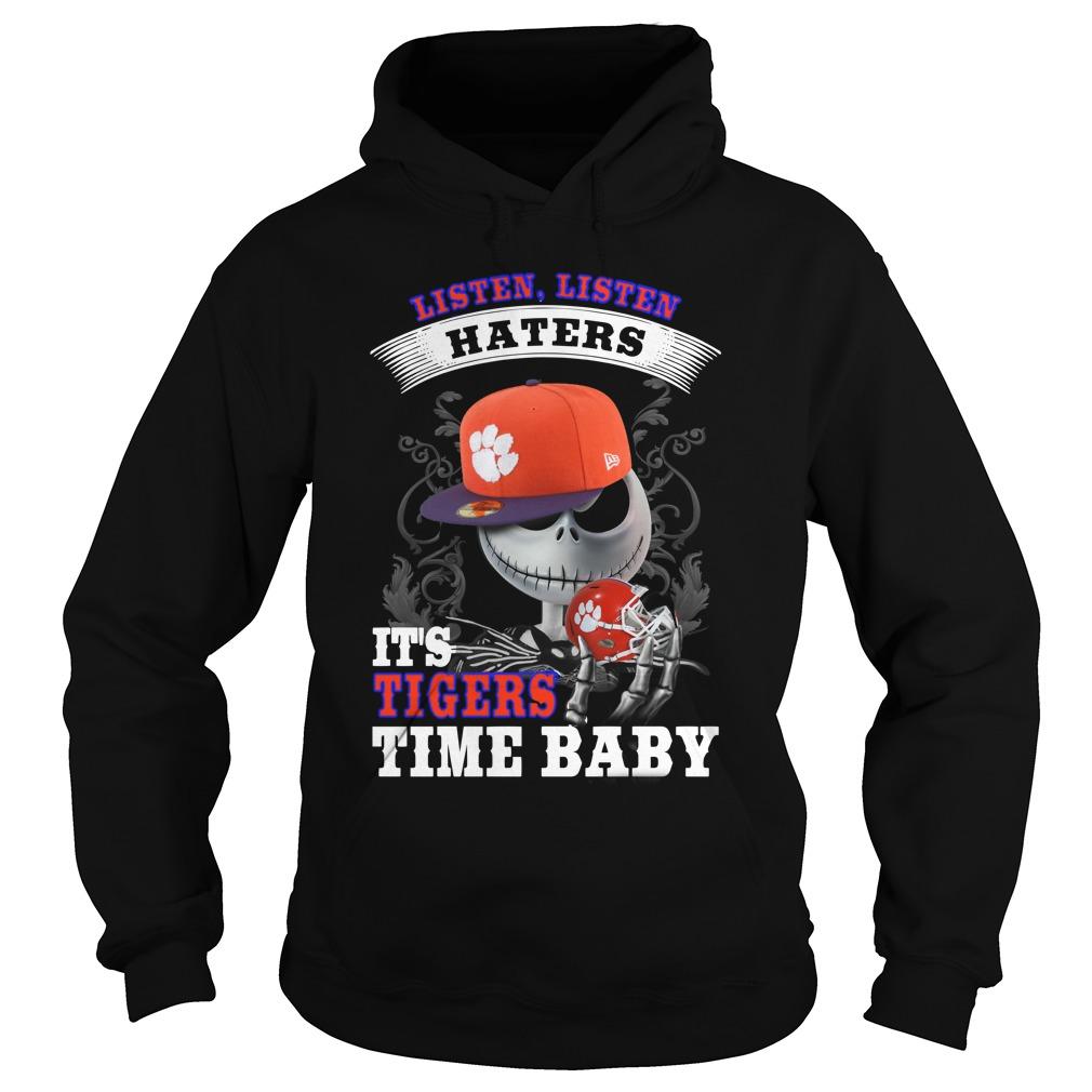 Listen haters It's Clemson University Paw Time Baby Jack Skellington hoodie