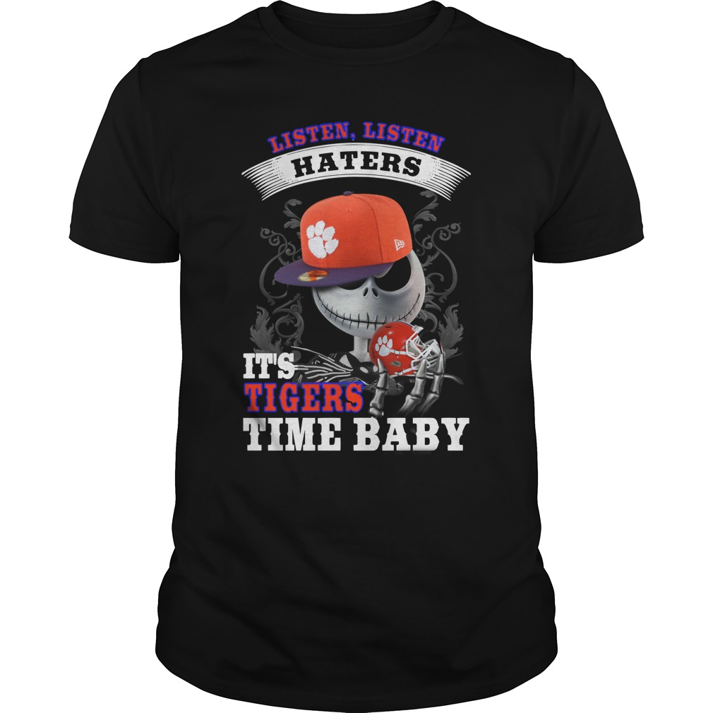 Listen haters It's Clemson University Paw Time Baby Jack Skellington shirt