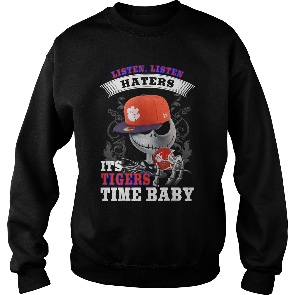 Listen haters It's Clemson University Paw Time Baby Jack Skellington sweater