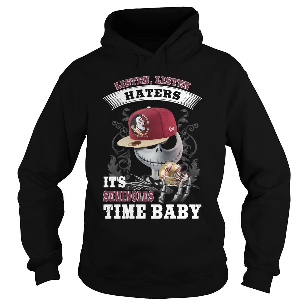 Listen haters Its Florida State Seminoles Time Baby Jack Skellington hoodie