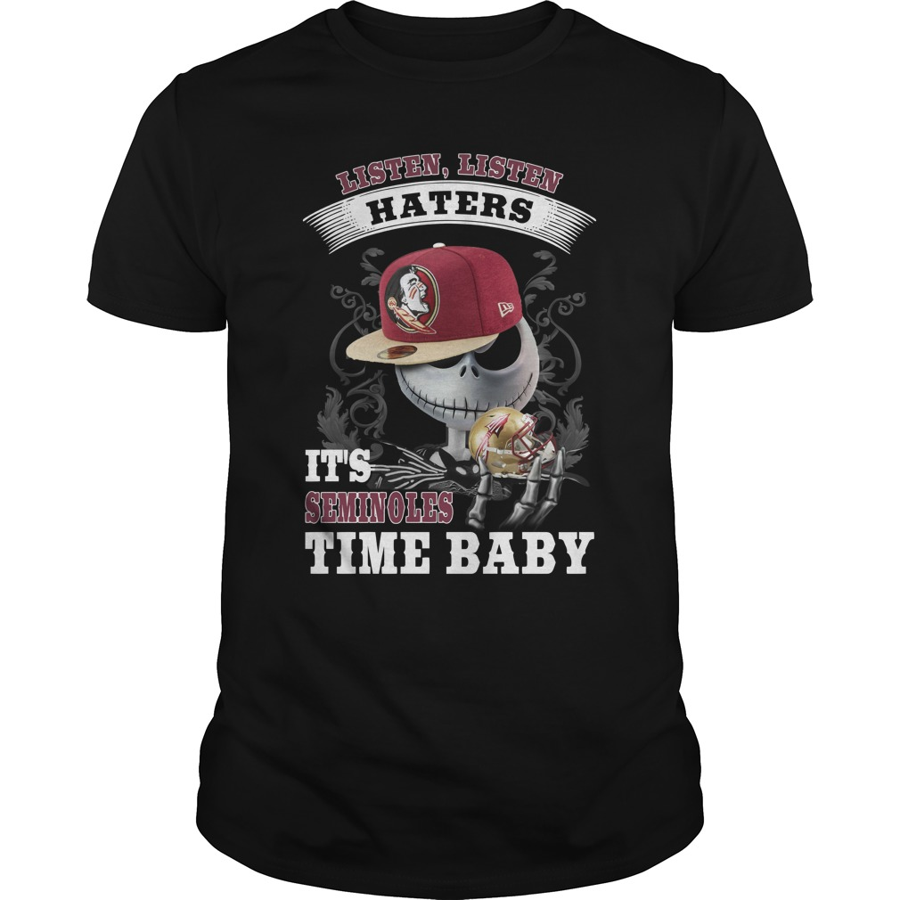 Listen haters Its Florida State Seminoles Time Baby Jack Skellington shirt