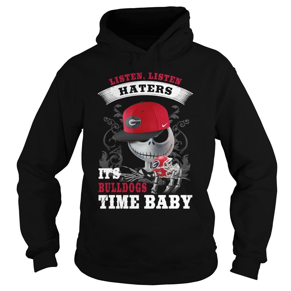 Listen haters It's Georgia Bulldogs Time Baby Jack Skellington hoodie