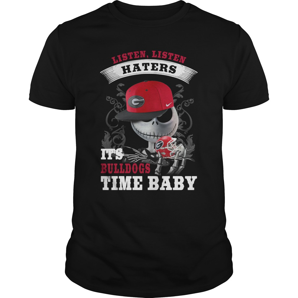 Listen haters It's Georgia Bulldogs Time Baby Jack Skellington shirt