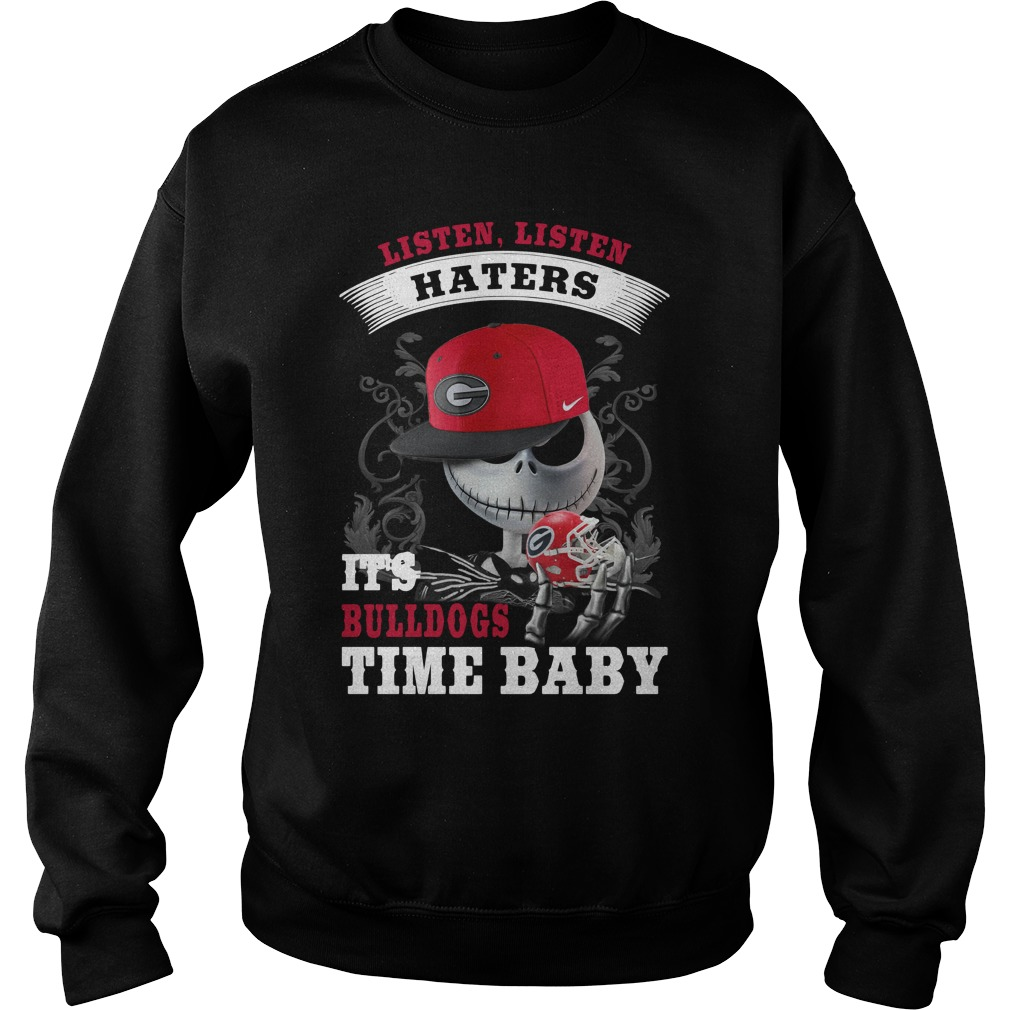 Listen haters It's Georgia Bulldogs Time Baby Jack Skellington sweater
