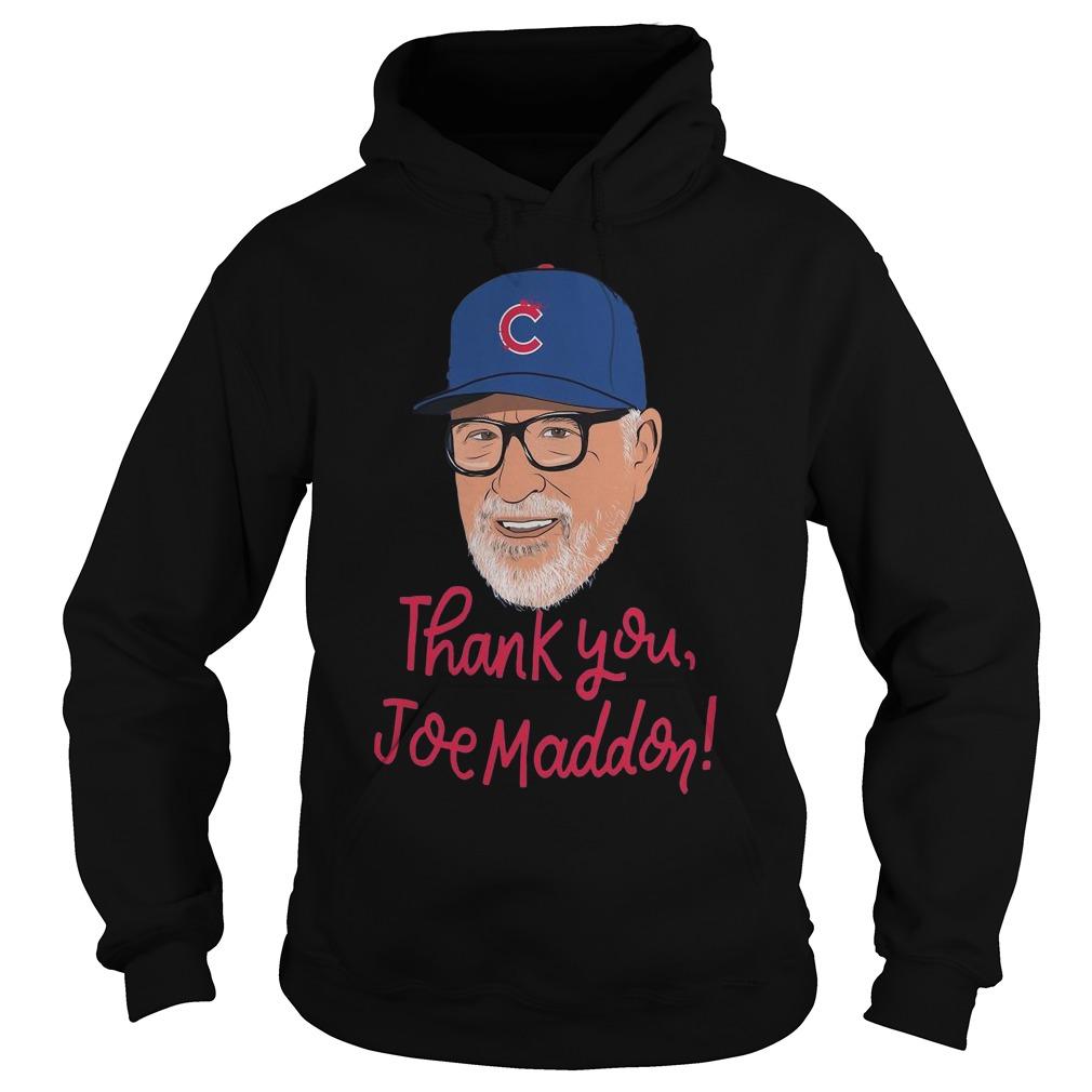 Chicago Cubs Thank you Joe Maddon hoodie