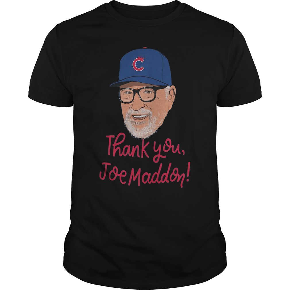Chicago Cubs Thank you Joe Maddon shirt