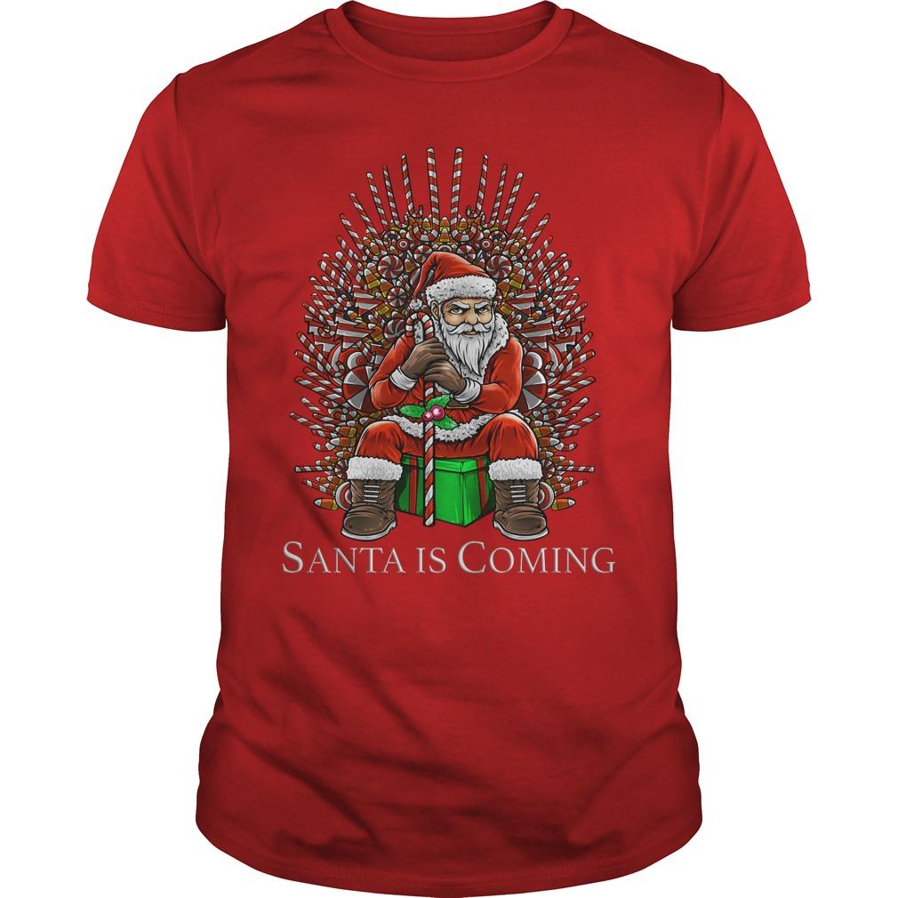 GOT Santa Claus Santa is coming shirt