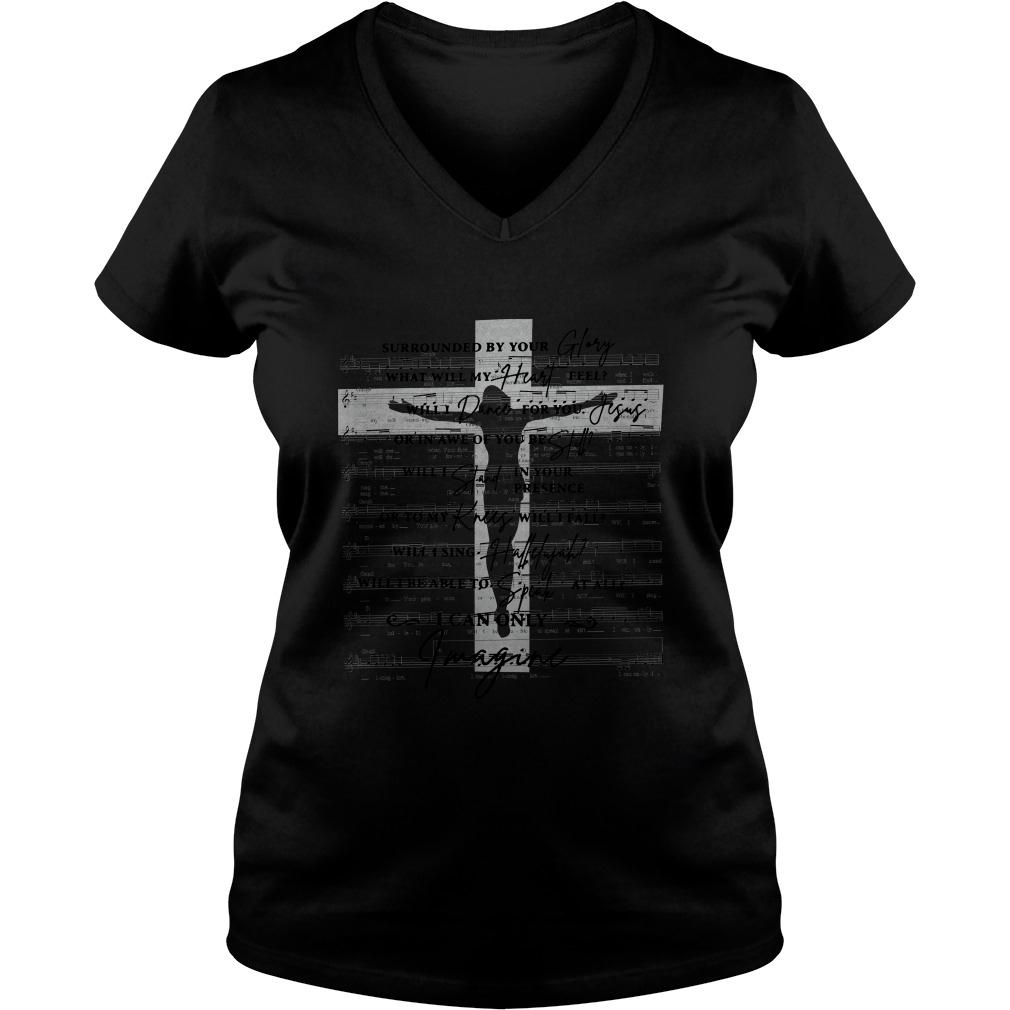 Surrounded By Your Glory What Will My Heart Feel Lyrics Cross ladies tee