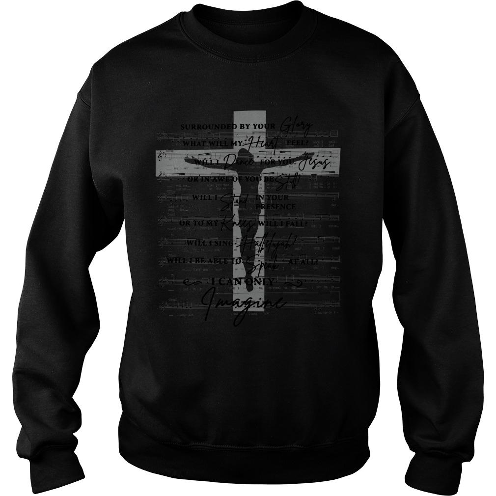 Surrounded By Your Glory What Will My Heart Feel Lyrics Cross sweater
