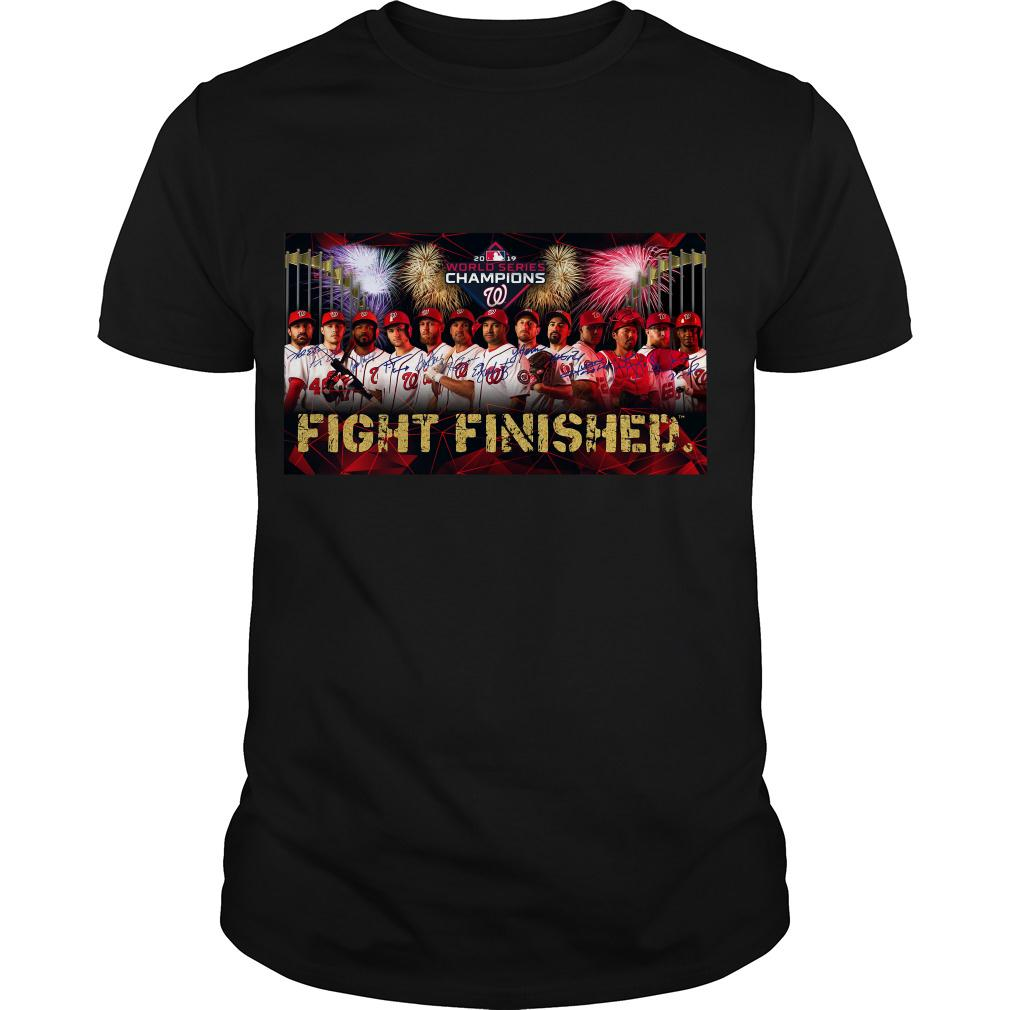 Washington Nationals world series champions Fight Finished shirt