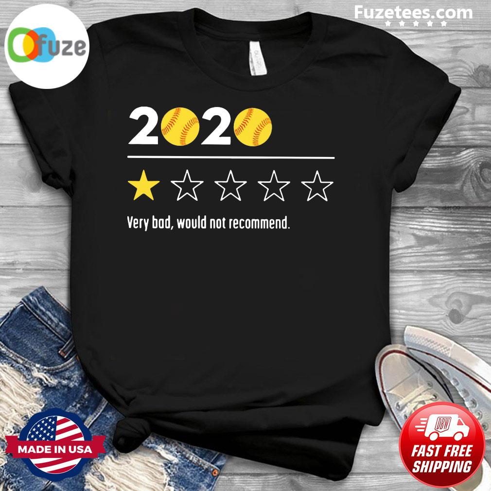 Official 2020 Baseball Very Bad Would Not Recommend Shirt