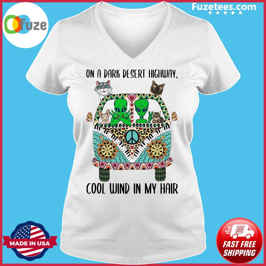 Alien And Cats On A Dark Desert Highway Cool Wind In My Hair Shirt Ladies V-neck
