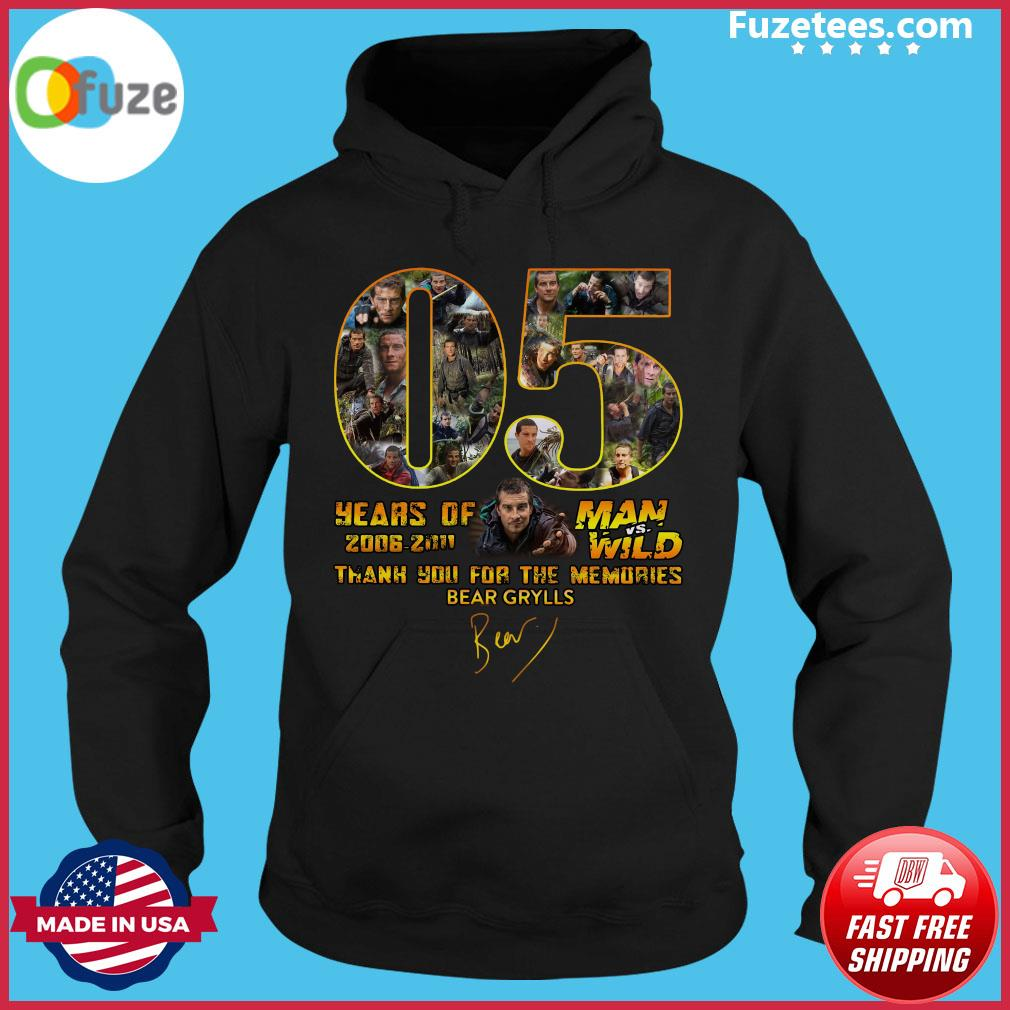 05 Years Of Man Vs Wild 2006 2011 Thank You For The Memories Bear Grylls Signature Shirt Official Hoodie