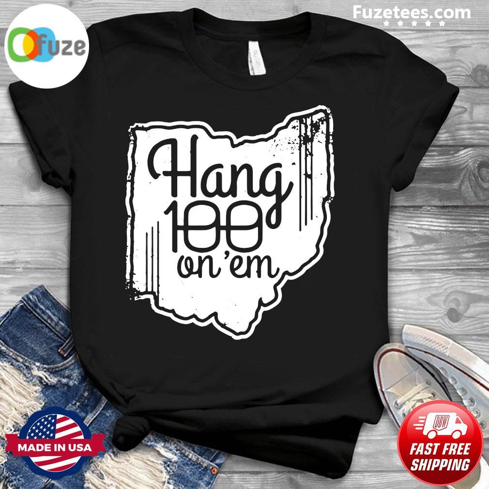 Hang 100 On Em 2020 Shirt Columbus OH College Football Shirt