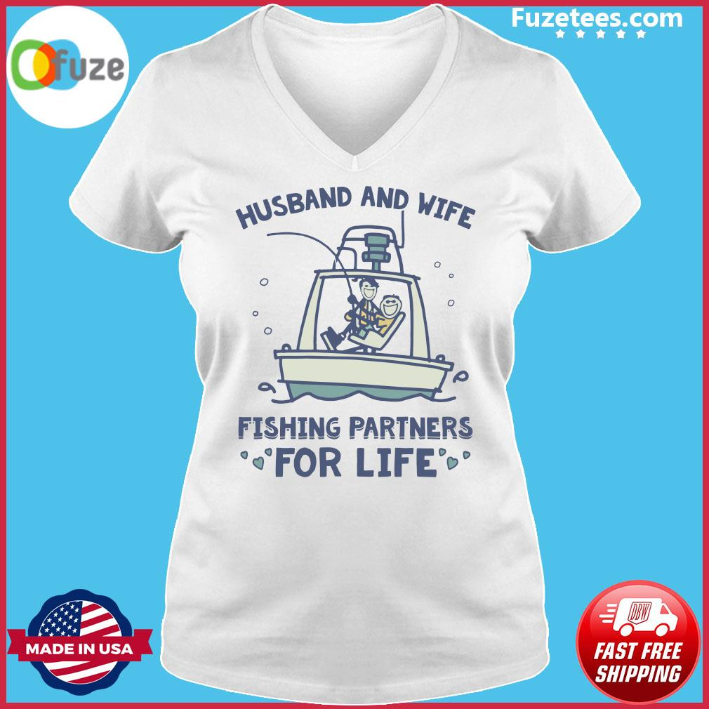 Husband And Wife Fishing Partners For Life Shirt Ladies V-neck