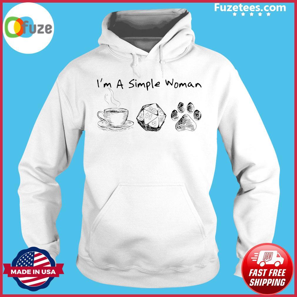 I'm A Simple Woman Coffee Roll Dog Paw Shirt Hoodie