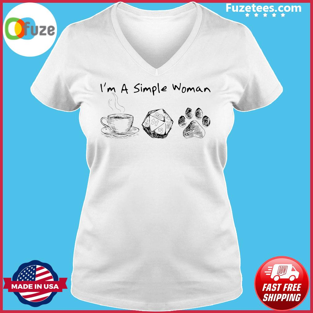 I'm A Simple Woman Coffee Roll Dog Paw Shirt Ladies V-neck