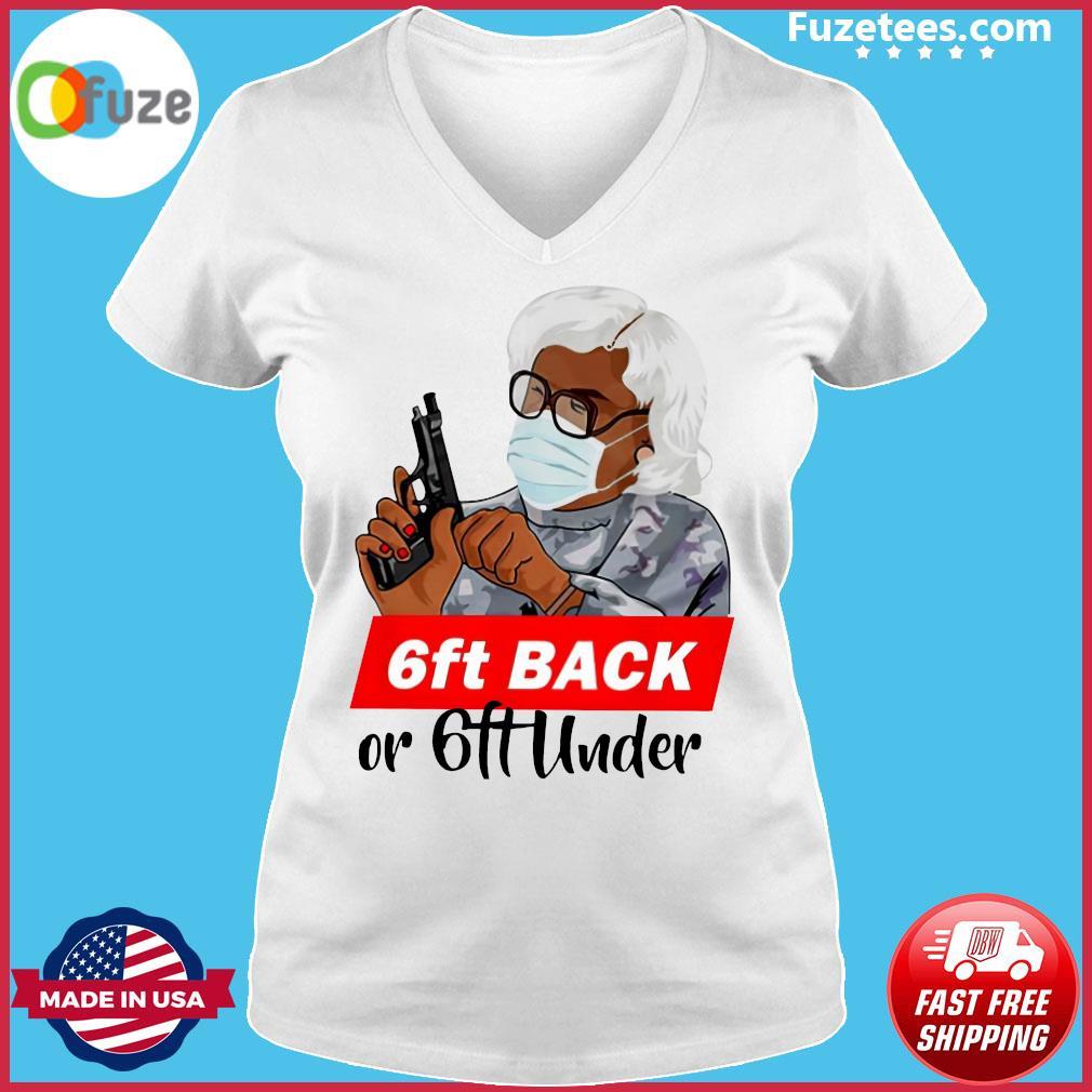 Madea 6ft Back Or 6ft Under Shirt Ladies V-neck